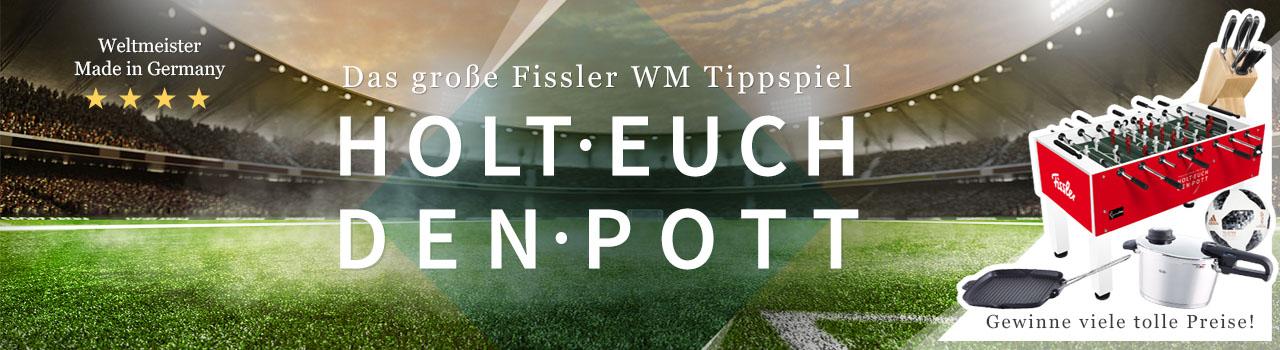 Fissler WM Tippspiel – Holt euch den Pott!